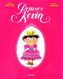 Coverafbeelding van: Prinses Kevin