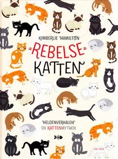 Coverafbeelding van: Rebelse Katten
