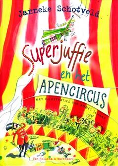 Coverafbeelding van: Superjuffie en het apencircus
