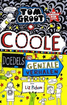 Coverafbeelding van: Coole doedels en geniale verhalen – Tom Groot, deel 16