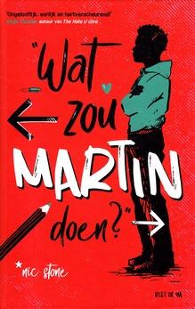 Coverafbeelding van: Wat zou Martin doen?