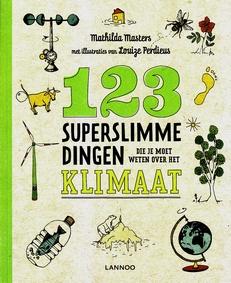 Coverafbeelding van: 123 superslimme dingen die je moet weten over het klimaat