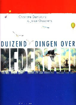Coverafbeelding van: Duizend dingen over Nederland