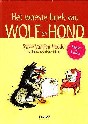 Coverafbeelding van: Het woeste boek van Wolf en Hond