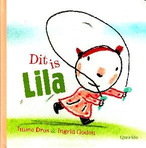 Coverafbeelding van: Dit is Lila