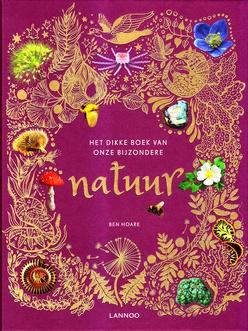 Coverafbeelding van: Het dikke boek van onze bijzondere natuur