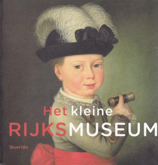 Coverafbeelding van: Het kleine Rijksmuseum