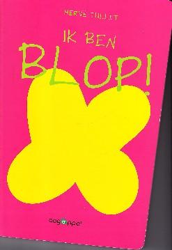 Coverafbeelding van: Ik ben Blop!