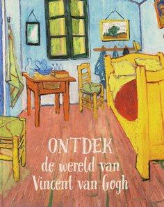 Coverafbeelding van: Ontdek de wereld van Vincent van Gogh