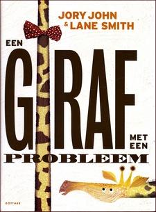 Coverafbeelding van: Een giraf met een probleem