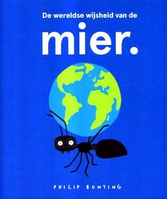Coverafbeelding van: De wereldse wijsheid van de mier