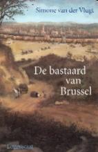 Coverafbeelding van: De bastaard van Brussel