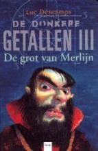 Coverafbeelding van: De grot van Merlijn – De donkere getallen, deel 3
