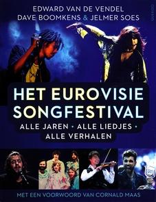 Coverafbeelding van: Het Eurovisie Songfestival – alle jaren – alle liedjes – alle verhalen