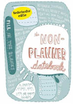 Coverafbeelding van: The non-planner datebook (Ndl editie)