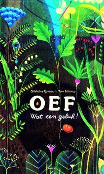 Coverafbeelding van: OEF Wat een geluk!