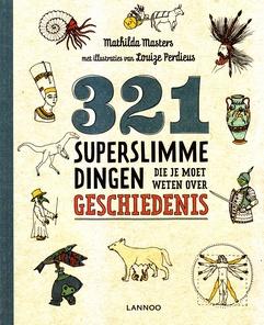 Coverafbeelding van: 321 superslimme dingen die je moet weten over geschiedenis