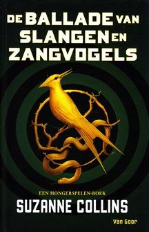 Coverafbeelding van: De ballade van slangen en zangvogels