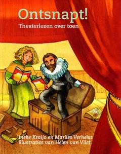 Coverafbeelding van: Ontsnapt! – Theaterlezen over toen