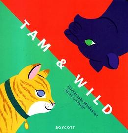 Coverafbeelding van: Tam & Wild