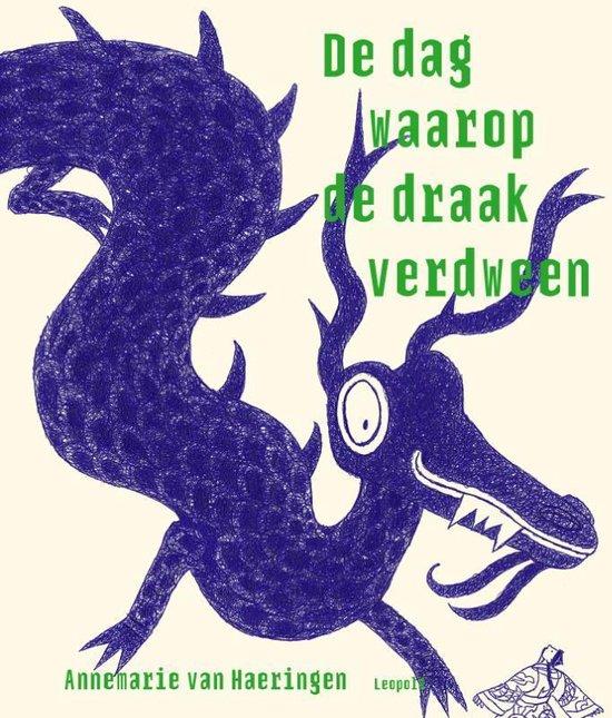Coverafbeelding van: De dag waarop de draak verdween