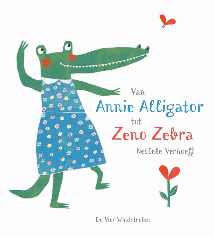 Coverafbeelding van: Van Annie Alligator tot Zeno Zebra