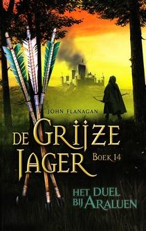 Coverafbeelding van: Het duel bij Araluen – De Grijze Jager, deel 14