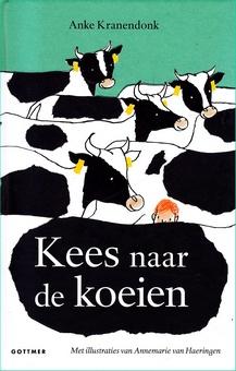 Coverafbeelding van: Kees naar de koeien