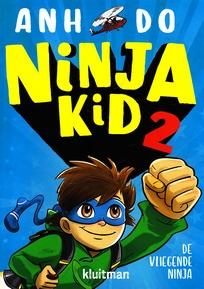 Coverafbeelding van: De vliegende Ninja – Ninja Kid, deel 2