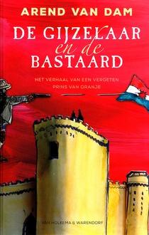Coverafbeelding van: De gijzelaar en de bastaard
