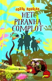 Coverafbeelding van: Het Piranha Complot – Costa Banana, deel 6