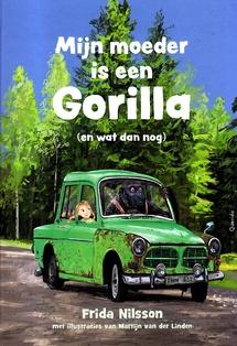 Coverafbeelding van: Mijn moeder is een gorilla (en wat dan nog)