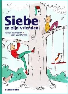 Coverafbeelding van: Siebe en zijn vrienden