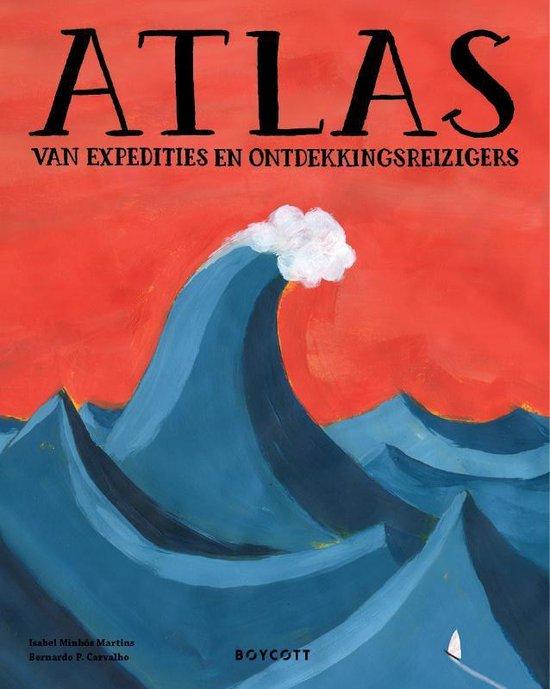 Coverafbeelding van: Atlas van expedities en ontdekkingsreizigers