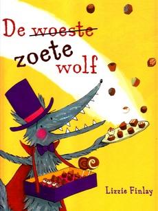 Coverafbeelding van: De (woeste) zoete wolf