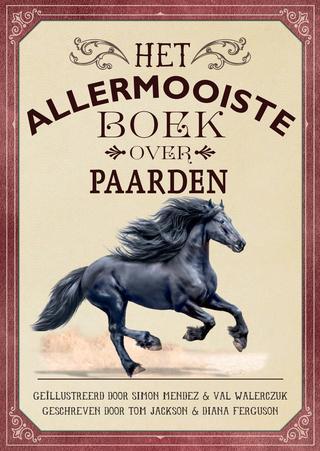 Coverafbeelding van: Het allermooiste boek over paarden