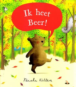 Coverafbeelding van: Ik heet Beer!