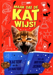 Coverafbeelding van: Maak dat de kat wijs
