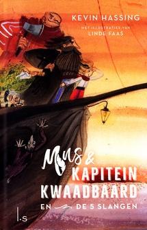 Coverafbeelding van: Mus en kapitein Kwaadbaard en de 5 slangen