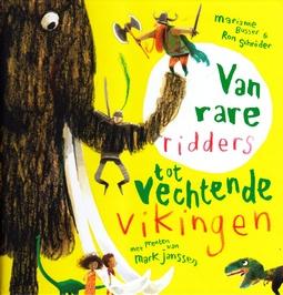 Coverafbeelding van: Van rare ridders tot vechtende vikingen