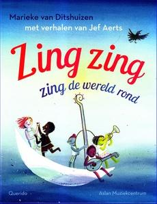 Coverafbeelding van: Zing zing zing de wereld rond