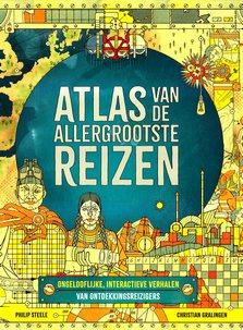 Coverafbeelding van: Atlas van de allergrootste reizen