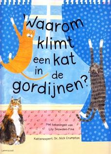 Coverafbeelding van: Waarom klimt een kat in de gordijnen?