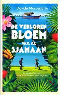 Coverafbeelding van: De verloren bloem van de sjamaan