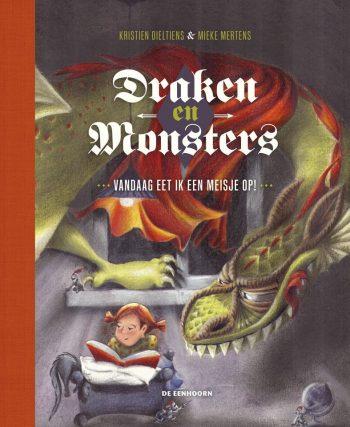 Coverafbeelding van: Draken en Monsters – vandaag eet ik een meisje op!
