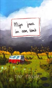 Coverafbeelding van: Mijn jaar in een tent