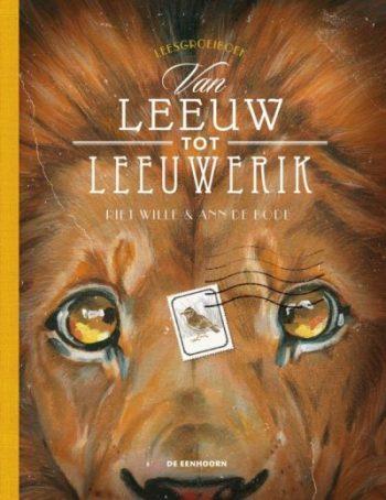 Coverafbeelding van: Van leeuw tot leeuwerik – met fabels van Aesopus