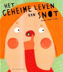 Coverafbeelding van: Het geheime leven van snot