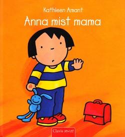 Coverafbeelding van: Anna mist mama