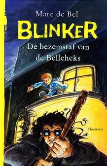Coverafbeelding van: De bezemstaf van de Belleheks – Blinker, deel 5
